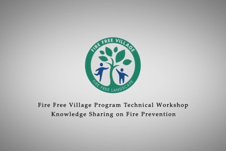 Fire Free Village Program Technical Workshop (Part 1)